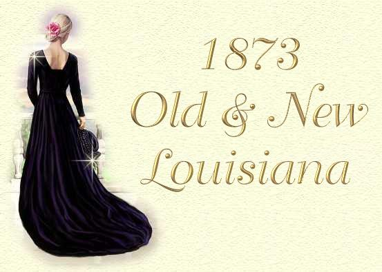 1873 Old & New Louisiana